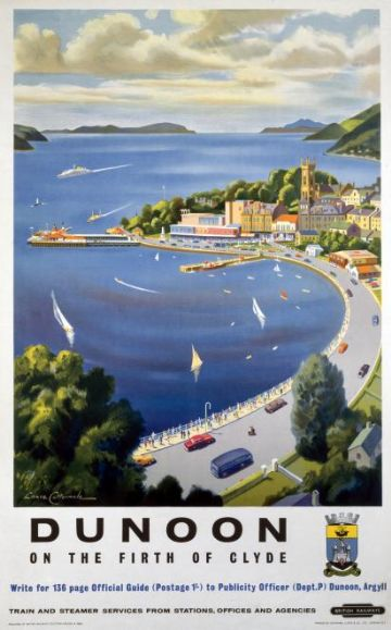 Dunoon, Argyll on the Firth of Clyde, Scotland.  Scottish Railway Travel Poster 1960's
